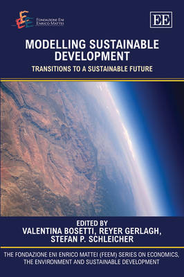 Modelling Sustainable Development: Transitions to a Sustainable Future