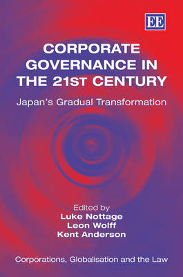 Corporate Governance in the 21st Century: Japan'S Gradual Transformation