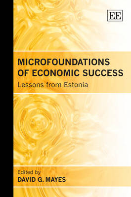 Microfoundations of Economic Success: Lessons from Estonia