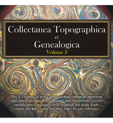 Collectanea Topographica et Genealogica: v. 3