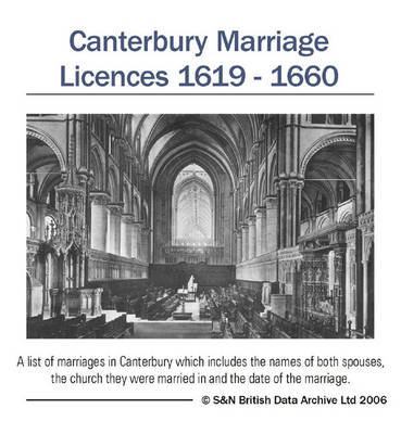 Kent, Canterbury Marriage Licences 1619-1660