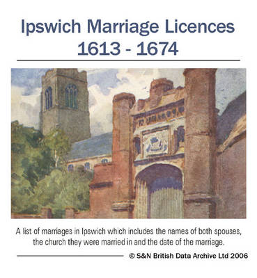 Suffolk, Ipswich Probate Court, Marriage Licences 1613-1674