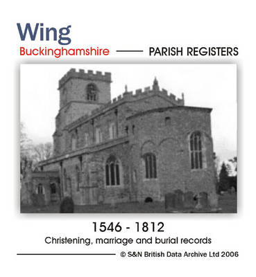 Buckinghamshire, Wing Parish Registers 1546-1812