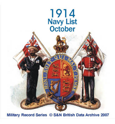 Navy List 1914 - October: This CD Contains the Names and Dates of Seniority of Active and Retired Officers of the Navy and Marines Including Officers, Instructors, Medical Officers, Chaplains, Engineers, Etc.