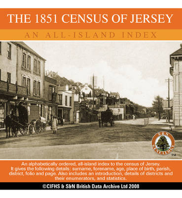 Channel Islands, the 1851 Census of Jersey - an All Island Index