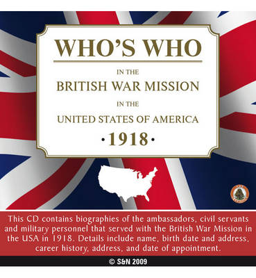 Who's Who in the British War Mission in the United States of America - 1918