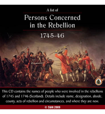 A List of Persons Concerned in the Rebellion - 1745-1746 (Scotland)