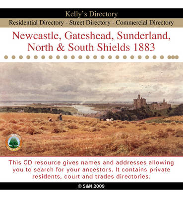 Northumberland, Newcastle, Gateshead, Sunderland, North and South Shields 1883 Directory