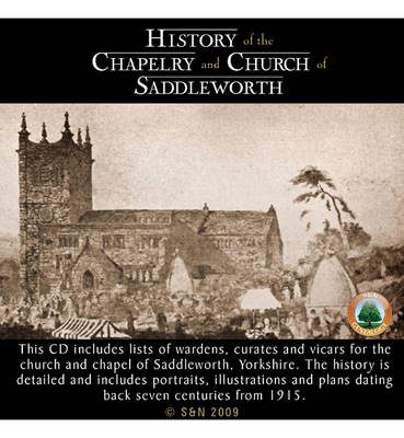 Yorkshire, History of the Chapelry and Church of Saddleworth