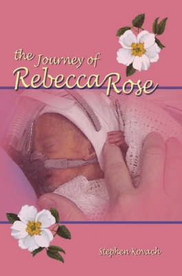 The Journey of Rebecca Rose