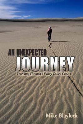 An Unexpected Journey: Traveling Through a Valley Called Cancer
