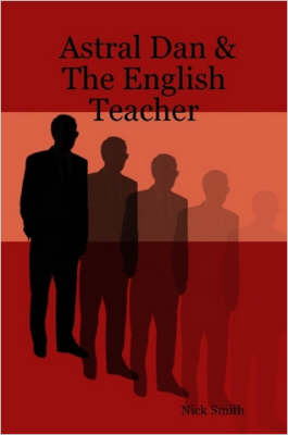 Astral Dan & The English Teacher