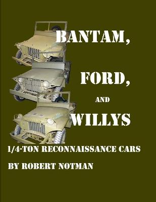 Bantam, Ford and Willys-1/4-Ton Reconnaissance Cars