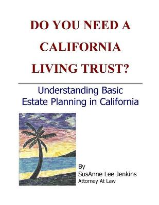 Do You Need a California Living Trust?