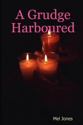 A Grudge Harboured