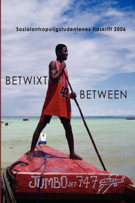 Betwixt and Between 2006