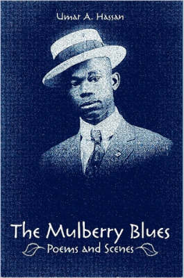 The Mulberry Blues