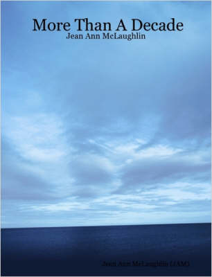 More Than A Decade - Jean Ann McLaughlin