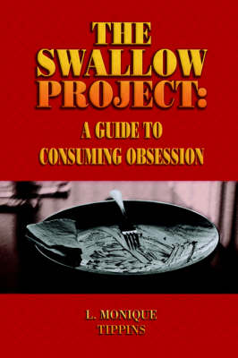 The Swallow Project: A Guide to Consuming Obsession