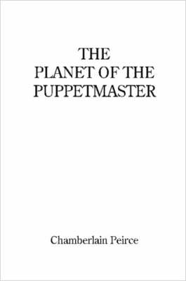 The Planet of the Puppetmaster