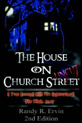 The House on Church Street, the Whole Story