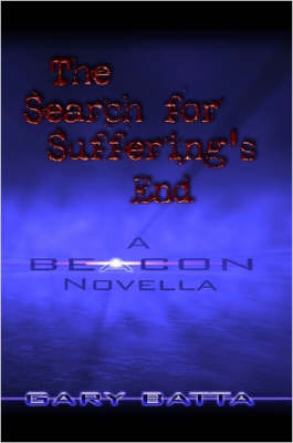 The Search For Suffering's End - A Beacon Novella