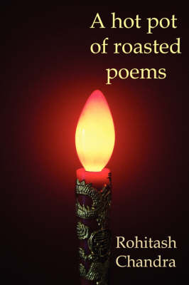 A Hot Pot OF Roasted Poems