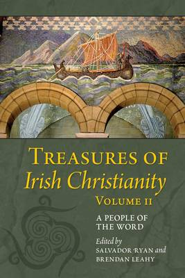 Treasures of Irish Christianity: A People of the World: Volume II