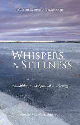 Whispers in the Stillness: Mindfulness and Spiritual Awakening