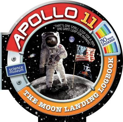 Apollo 11: The Moon Landing Logbook