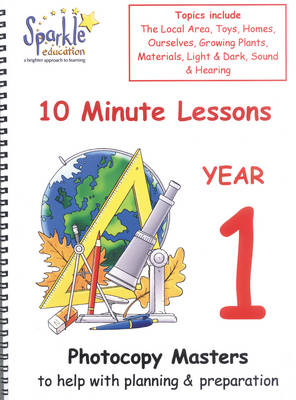 Key Stage 1: 10 Minute Lessons for Year 1