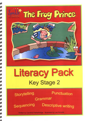 The Frog Prince: Literacy Pack