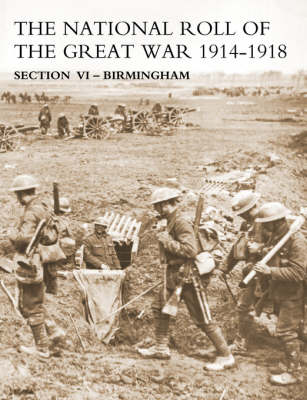 National Roll of the Great War: Section 6: Birmingham