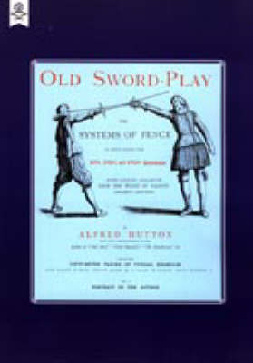 Old Sword-play the Systems of the Fence: 2004