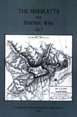 MAHRATTA AND PINDARI WAR (India 1817)