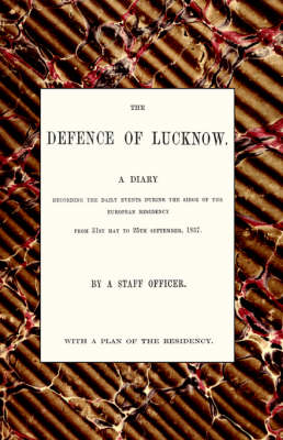 Defence of Lucknow, a Diary: 2005