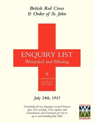 British Red Cross and Order of St John Enquiry List for Wounded and Missing: July 24th 1915
