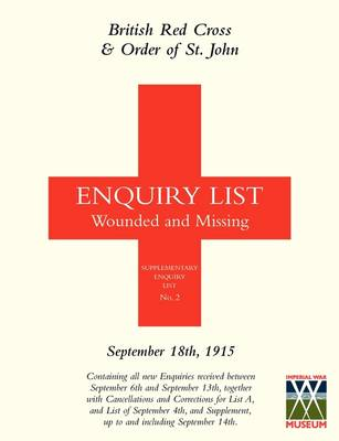 British Red Cross and Order of St John Enquiry List for Wounded and Missing: September 18th 1915