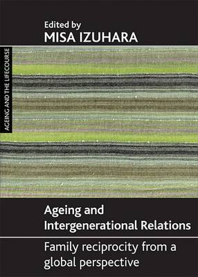 Ageing and intergenerational relations: Family reciprocity from a global perspective