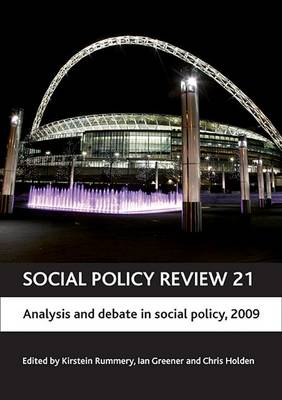 Social Policy Review 21: Analysis and debate in social policy, 2009