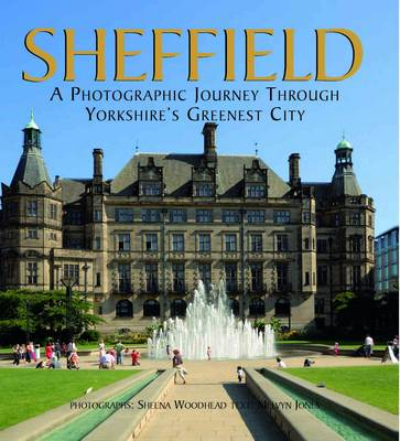 Sheffield: A Photographic Journey Through Yorkshire's Greenest City