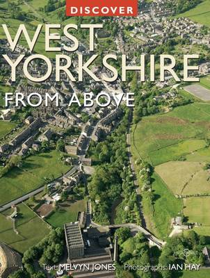 Discover West Yorkshire from Above