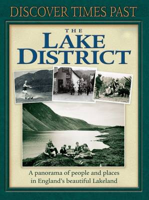 Discover Times Past the Lake District