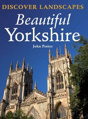 Discover Landscapes - Beautiful Yorkshire