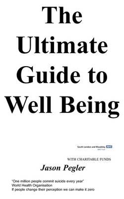 The Ultimate Guide to Well Being