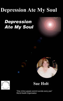 Depression Ate My Soul