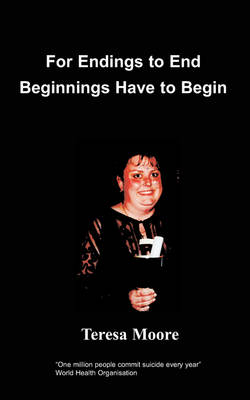 For Endings to End Beginnings Have to Begin