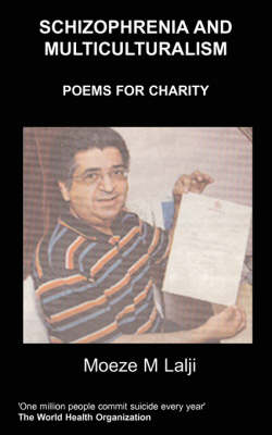 Schizophrenia and Multiculturalism: Poems for Charity