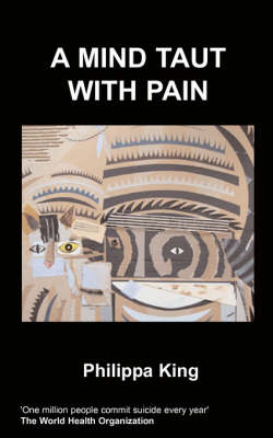 A Mind Taut With Pain