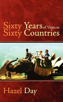 Sixty Years of Visits to Sixty Countries